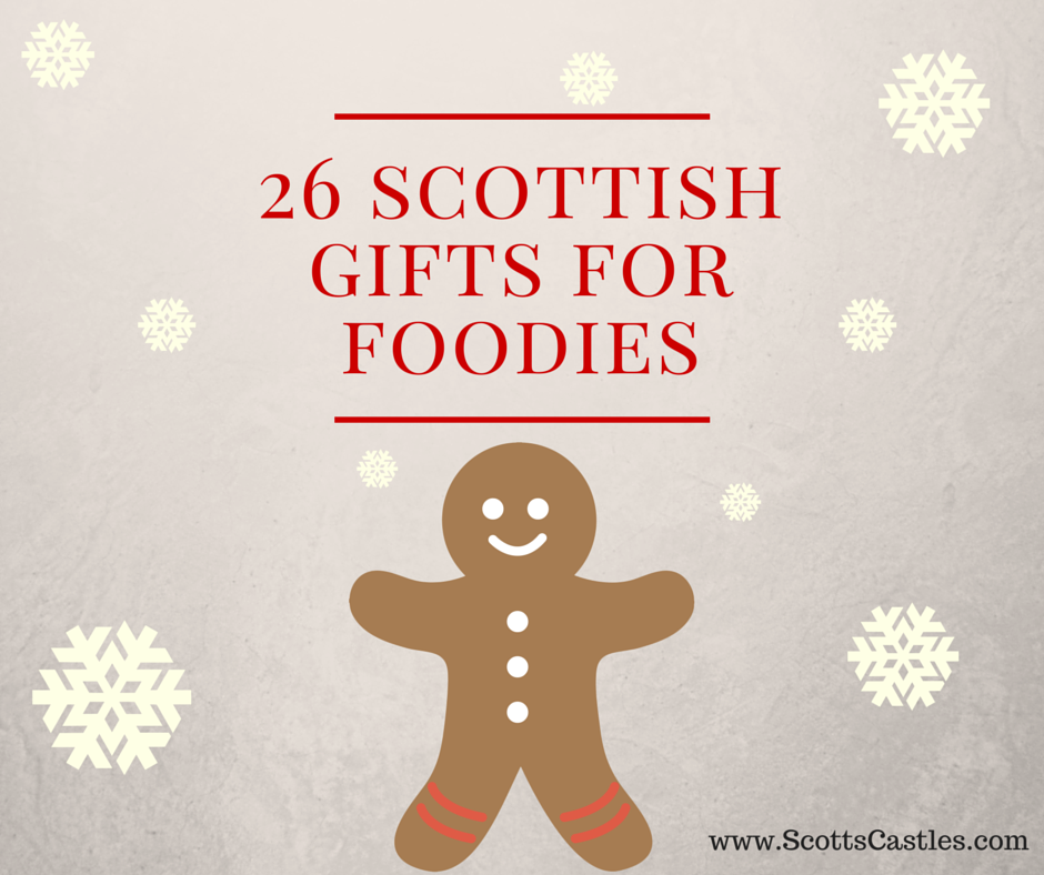 Scottish gifts for foodies