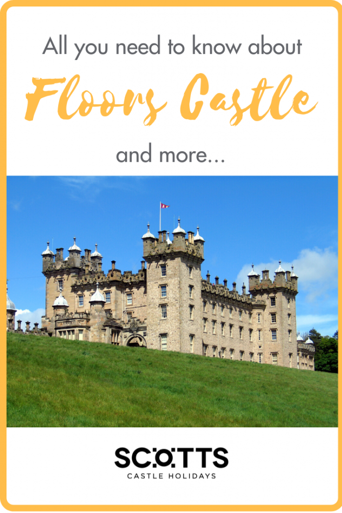 All you need to know about Floors Castle